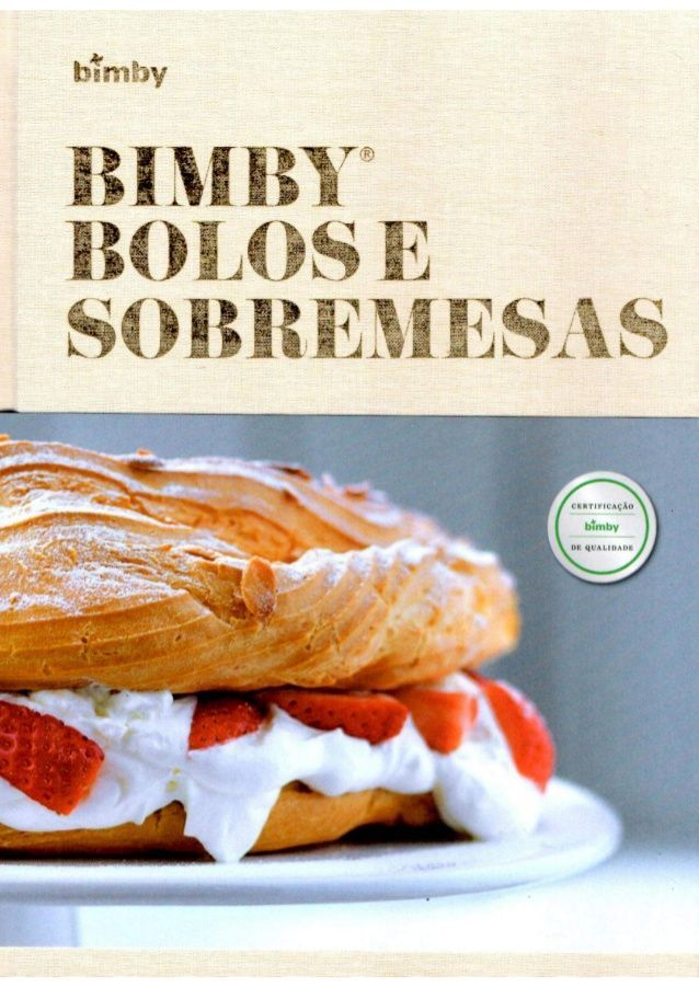 Livro Bimby - Bolos e Sobremesas