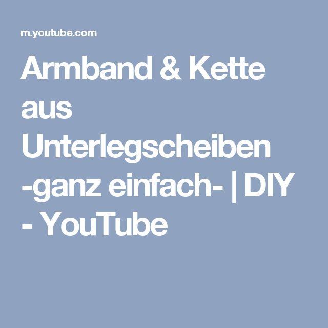 Armband & Kette aus Unterlegscheiben -ganz einfach-   DIY - YouTube