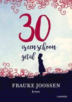 30 is een schoon getal. Grappig herkenbaar en ontroerend eerlijk tegelijk. - Uitgeverij Lannoo
