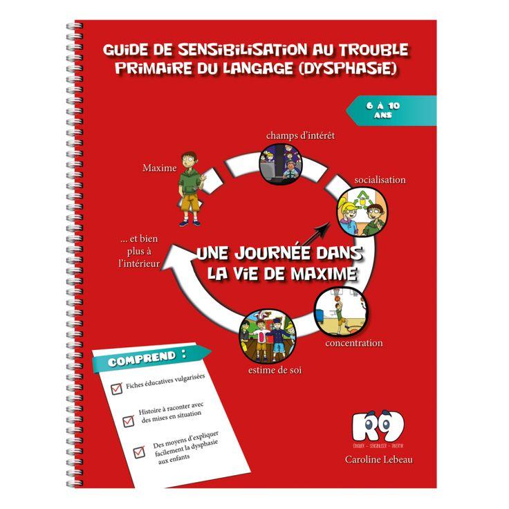 Livre destiné à un parent ou professionnel pour expliquer le trouble primaire du langage (dysphasie) aux enfants. Guide coloré et vulgarisé.