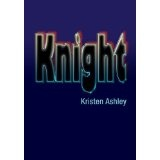 Knight (The Unfinished Hero Series) (Kindle Edition)By Kristen Ashley