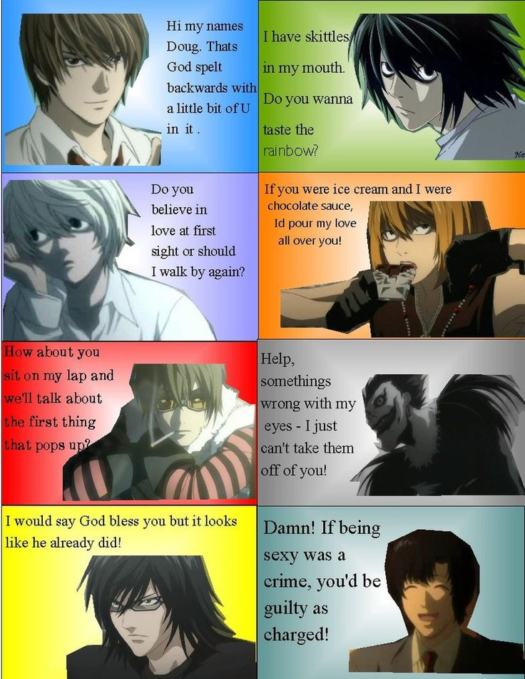 i am using these all the time...anime pick up lines | Death Note Pickup Lines by Brown-Eyed-Rocker on deviantART
