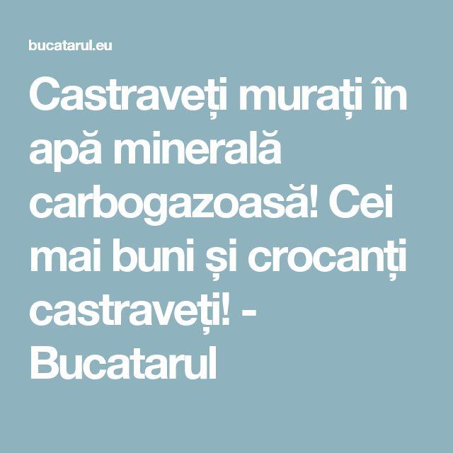 Castraveți murați în apă minerală carbogazoasă! Cei mai buni și crocanți castraveți! - Bucatarul