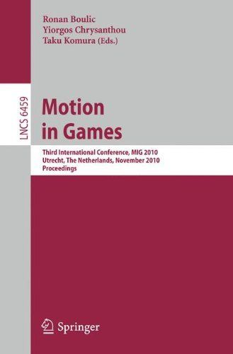Motion in Games: Third International Conference, MIG 2010, Utrecht, The Netherlands, November 14-16, 2010, Proceedings (Lecture Notes in Computer ... Vision, Pattern Recognition, and Graphics) by Ronan Boulic. $82.30. Edition - 2010. Publication: December 23, 2010. Publisher: Springer; 2010 edition (December 23, 2010)