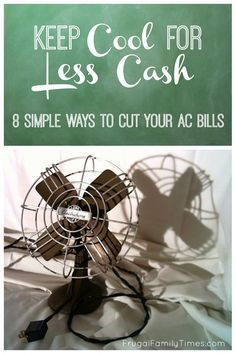 8 Simple Ways to Reduce Your AC Bills.  Air conditioning bills can climb so high when the summer heat hits.  Here we share some easy ways to save on electricity bills while still staying cool. Hot weather does not need to mean huge power bills!