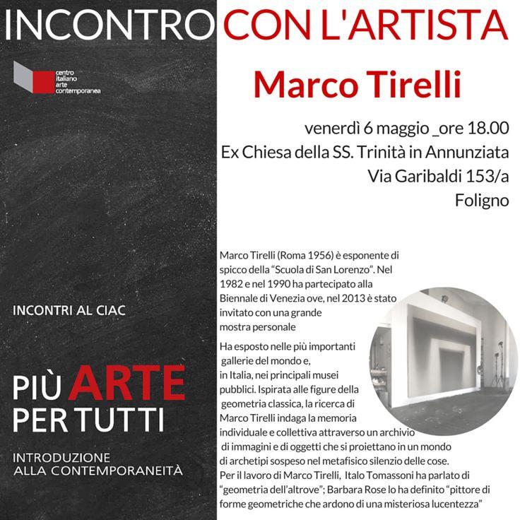 conferenza INCONTRO CON L'ARTISTA - MARCO TIRELLI 6maggio2016