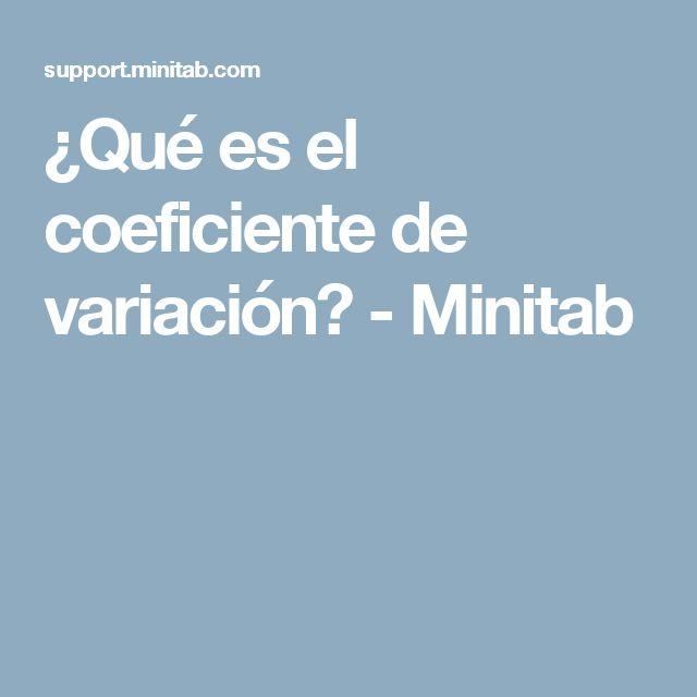 ¿Qué es el coeficiente de variación? - Minitab
