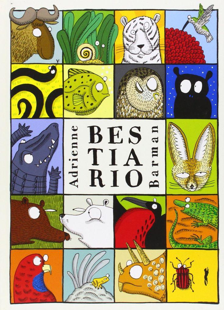 Barman, Adrienne. BESTIARIO. Libros del zorro rojo, 2014.