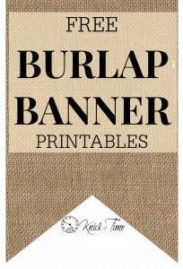 Free Printables - Rustic Burlap Banner from KnickofTime.net