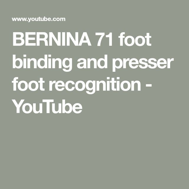 BERNINA 71 Foot Binding And Presser Foot Recognition