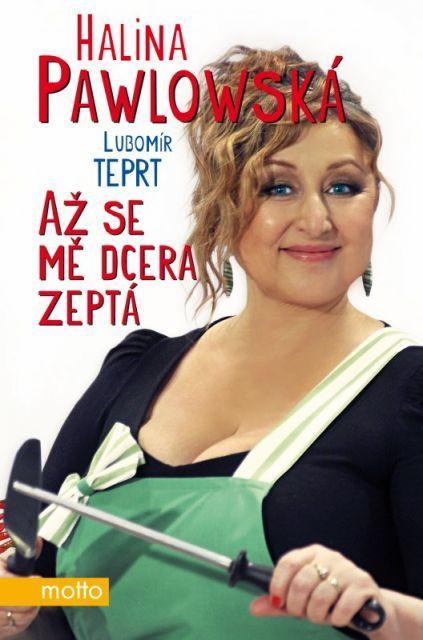 Halina Pawlovská_Az se me dcera zepta
