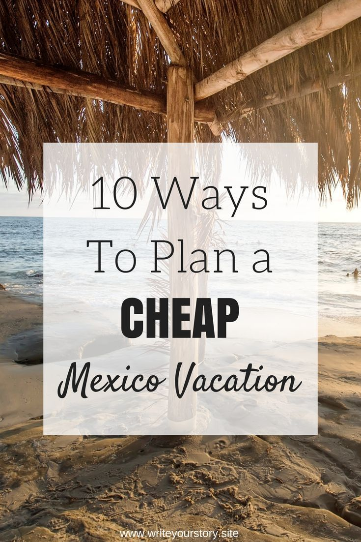 How To Take A Cheap Vacation To Mexico. Budget Travel. Frugal Adventures.
