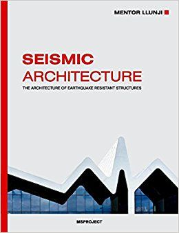 Seismic architecture- A book about earthquake resistant architecture on Amazon.com