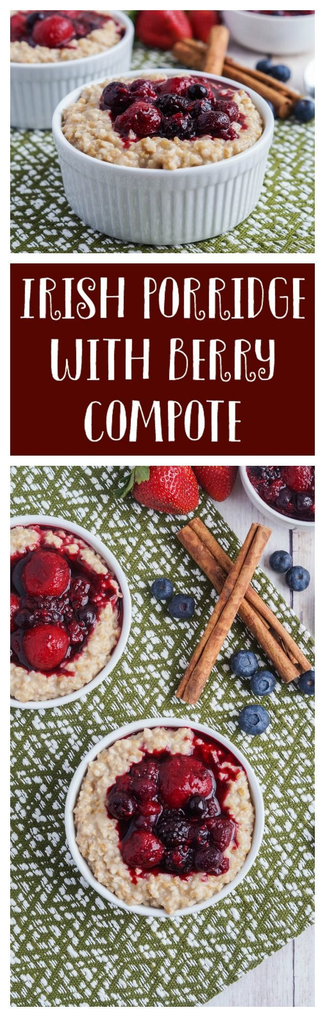 Irish Porridge with Berry Compote  #irish #ireland #porridge #oat #oatmeal #berry #berries #compote #breakfast #stpatrick #stpatricksday