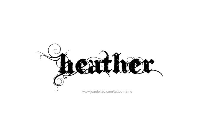 Heather female name, meaning the flower, derived from Middle English 'hather'