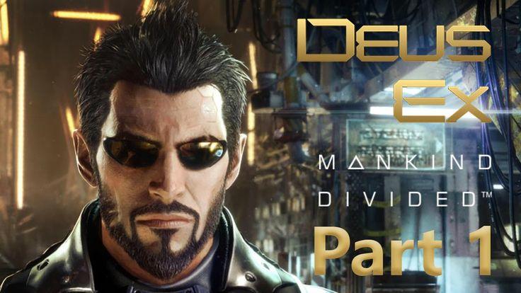 Deus Ex: Mankind Divided Walkthrough Part 1 [Hard / Stealth / No Kills] ...