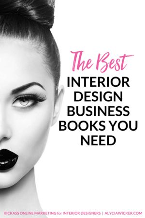 The Best Interior Design Business Books You Need To Get