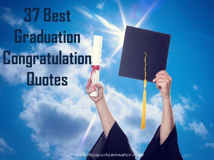 Graduation Congratulation Quotes, College Graduation ...