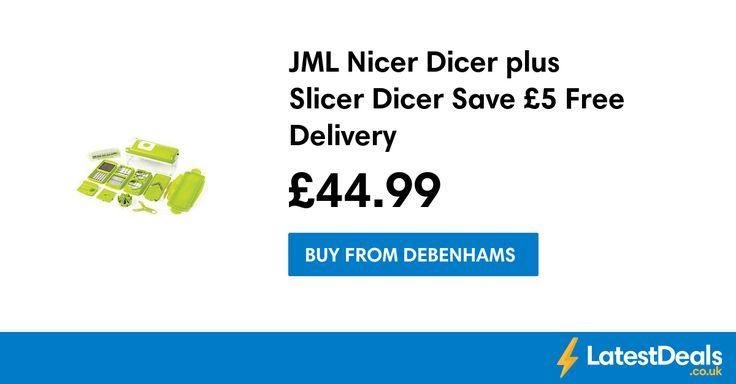 JML Nicer Dicer plus Slicer Dicer Save £5 Free Delivery, £44.99 at Debenhams