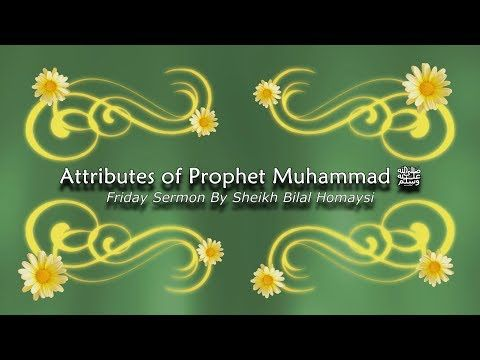 Attributes of Prophet Muhammad - YouTube