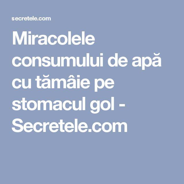 Miracolele consumului de apă cu tămâie pe stomacul gol - Secretele.com