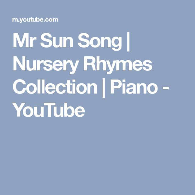 Mr Sun Song | Nursery Rhymes Collection | Piano - YouTube