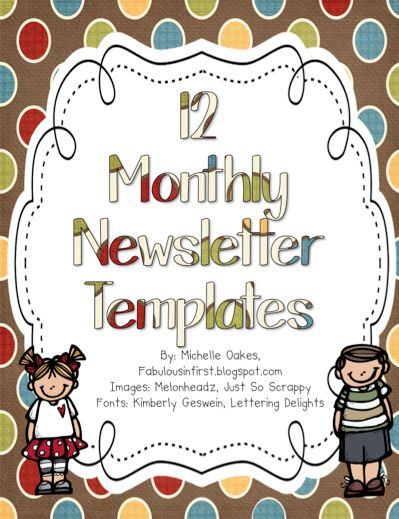 free 12 monthly newsletter templates first grade pinterest parent communication class. Black Bedroom Furniture Sets. Home Design Ideas
