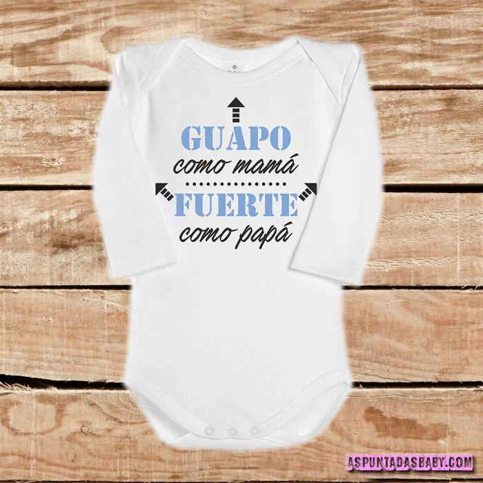 Body bebé mod. Guapo como Mamá, Fuerte como Papá (azul)