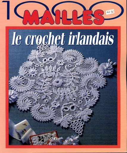 1000mailles croche irlandais - 3Tatayna- embroidery, knitting - Picasa Web Albums Irish Crochet Lace methods and patterns