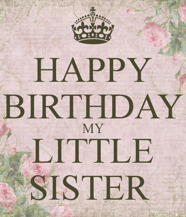 Birthday Wishes For Sister Quotes In Urdu: Best 25+ Happy Birthday Little Sister Ideas Only On