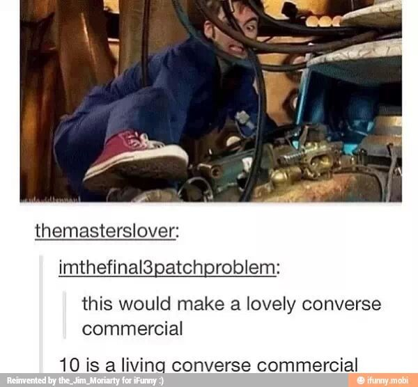 The tenth doctor is a living converse commercial, definitely
