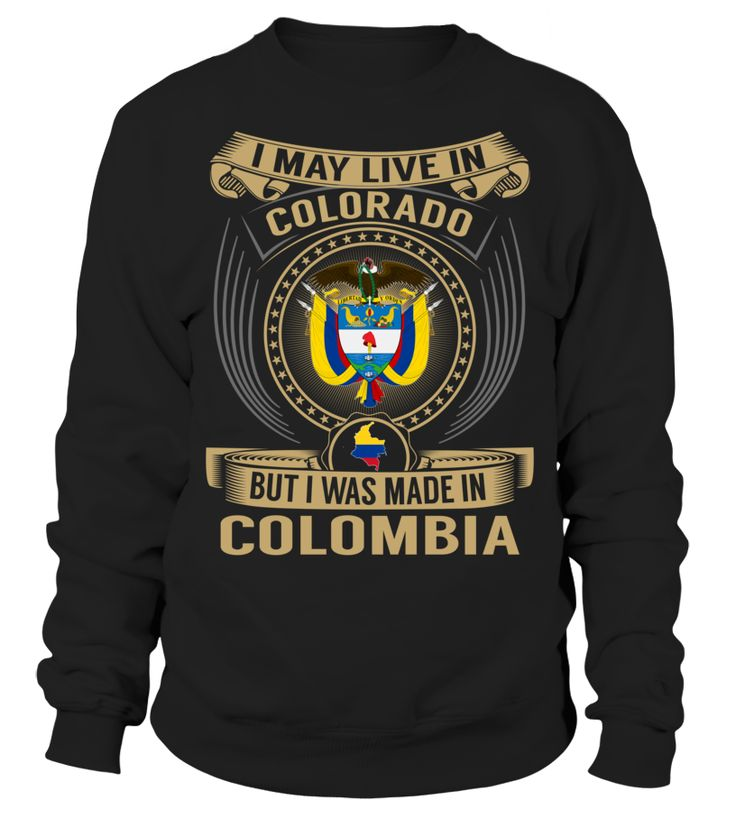 I May Live in Colorado But I Was Made in Colombia #Colombia