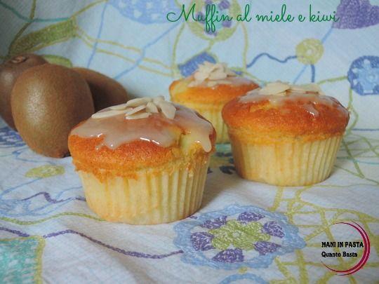 Muffin al miele e kiwi  http://maninpastaqb.blogspot.it/2015/04/muffin-al-miele-e-kiwi.html