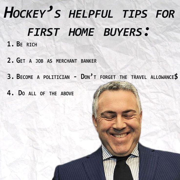 Joe's helpful tips for new home buyers.   #Auspol #LNPfail