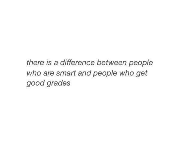 Grades dont define intelligence