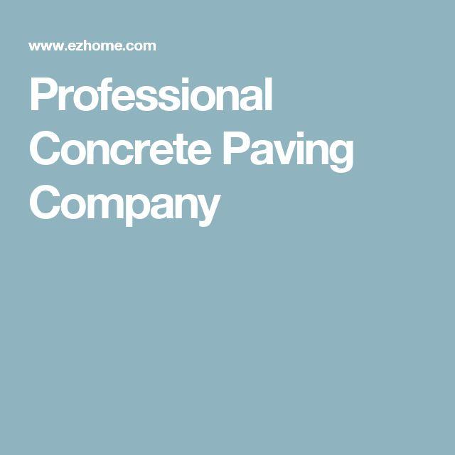 Professional Concrete Paving Company