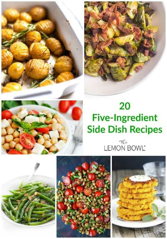 Twenty easy and healthy side dish recipes that require as little as five ingredients!