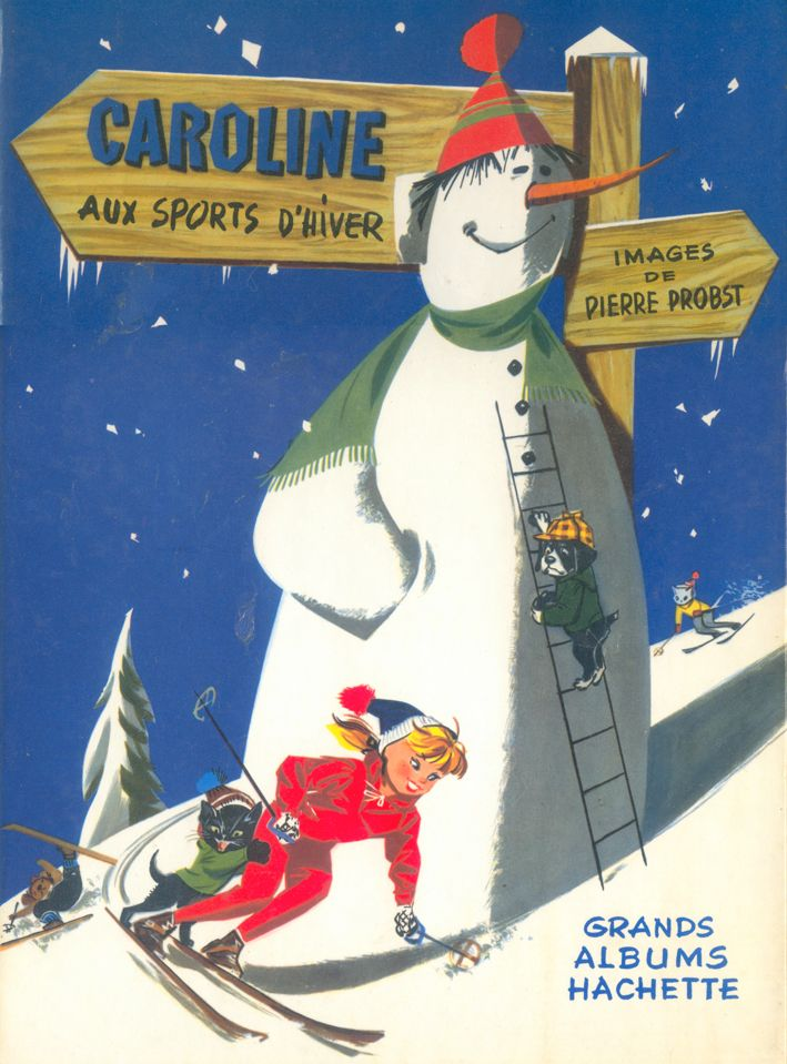 """""""Caroline aux sports d'hiver"""" (""""Caroline goes skiing"""" by Pierre Probst (texts…"""