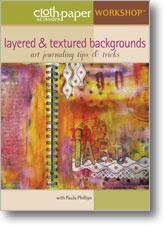 Journal Artista's DVD on Layered & Textured Backgrounds for Art Journaling....Want!!!