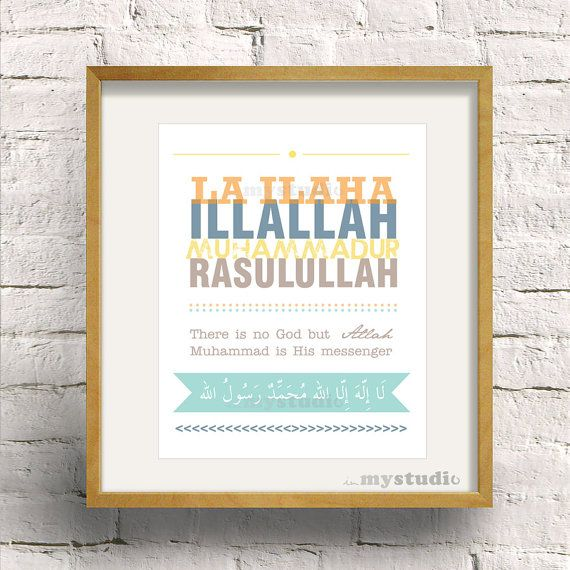 "Arabic Shahadah There is no God but Allah & Muhammad is His messenger Typography 8x10 Islamic Art Design, Colorful print type. Typography, Transliteration and Translation. Printable Islamic Modern Wall Art Print 8x12"". In my studio by Iva Izman. Islamic Muslim Wall Art Print Frame"