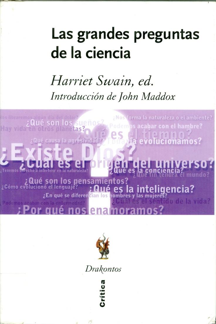 Las grandes preguntas de la ciencia. ¿Cómo comenzó el Universo? ¿Qué es la inteligencia? ¿Existe vida en otros planetas? ¿Son los hombres y las mujeres diferentes? ¿Existe Dios? ¿Cómo evolucionó el lenguaje? ¿Podremos acabar con las enfermedades? Estas son algunas de las veinte preguntas a las que algunos de los más reputados científicos del mundo (Martin Rees, John Barrow, John Sulston o Michael Ruse entre otros) intentan dar respuesta, de forma concisa y transparente, en este fascinante…