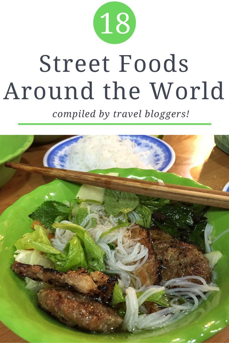 Street Food Around the World: 18 Dishes to Try! #travel #foodie #travelblog…