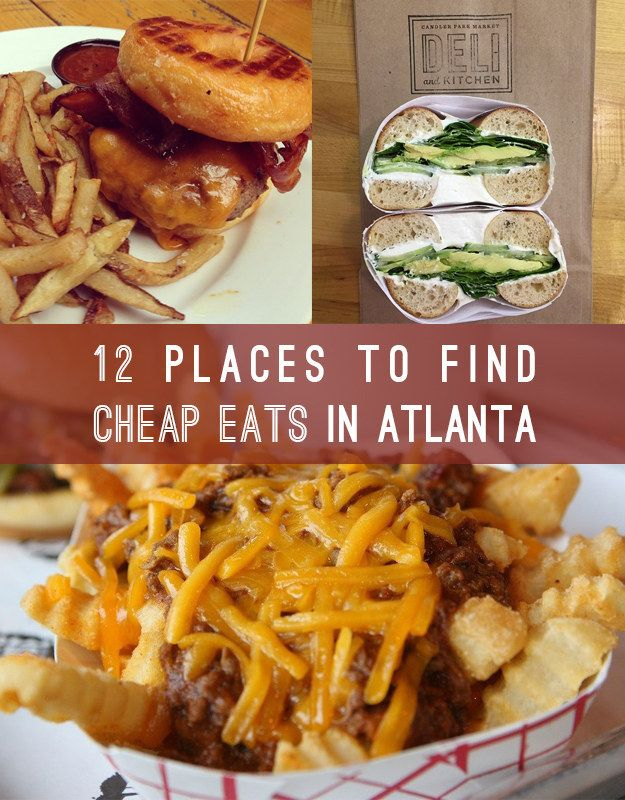 12 Delicious Atlanta Foods That Won't Break The Bank -- because Atlanta is DA BOMB DOT COM