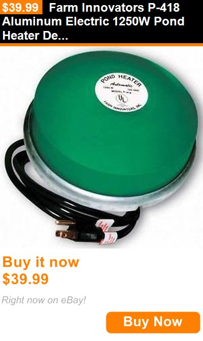 Generators and Heaters 16039: Farm Innovators P-418 Aluminum Electric 1250W Pond Heater De-Icer BUY IT NOW ONLY: $39.99