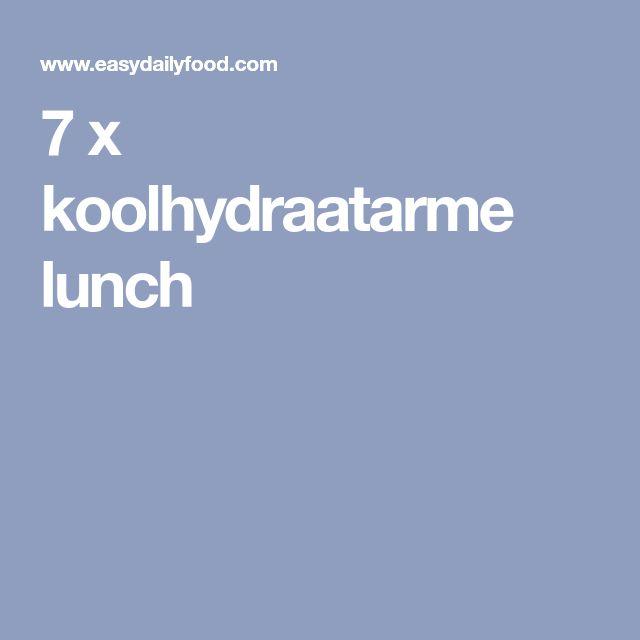 7 x koolhydraatarme lunch