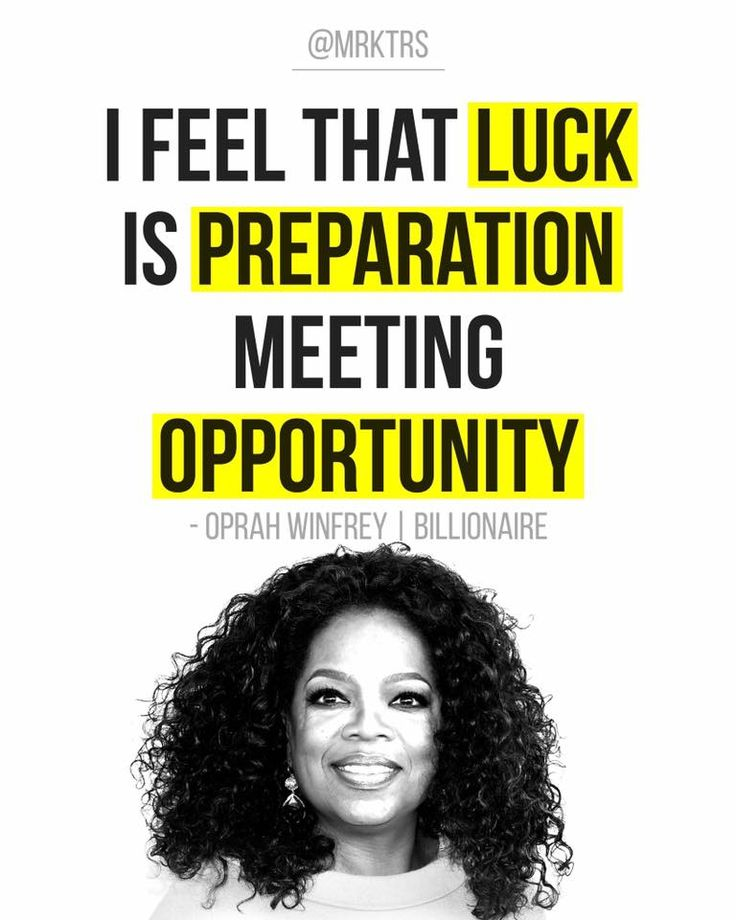 Oprah Winfrey 🗣 Luck is preparation meeting opportunity