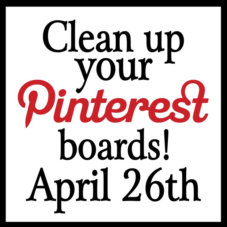 How to clean up your Pinterest boards the easy way.