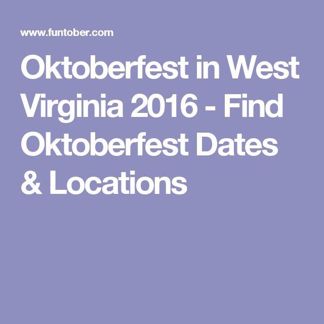 Oktoberfest in West Virginia 2016 - Find Oktoberfest Dates & Locations