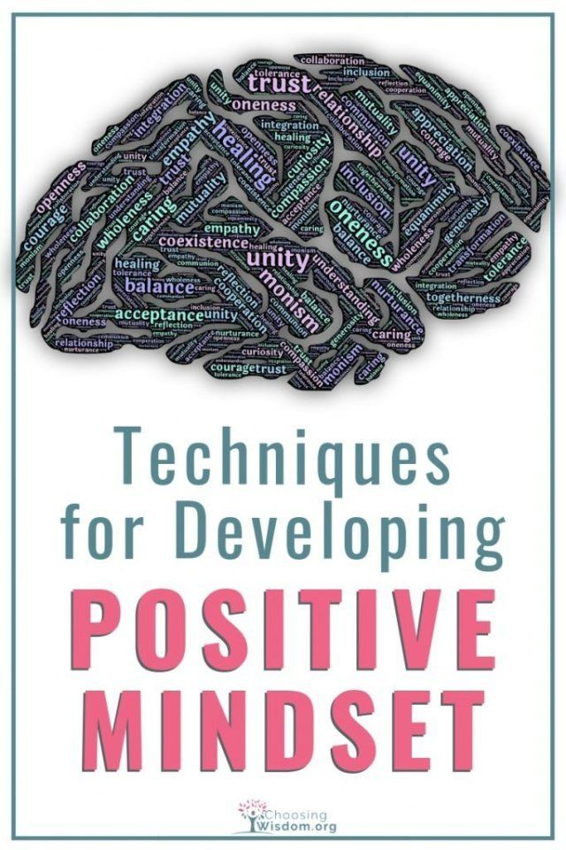 4 Techniques for Developing a Positive Mindset | Happiness
