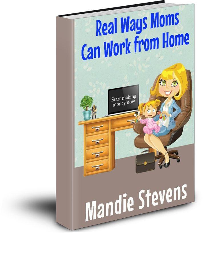 Real Ways Moms Can Work From Home Release Day Book Blast ($800 Prize) - Taking Time for Mommy